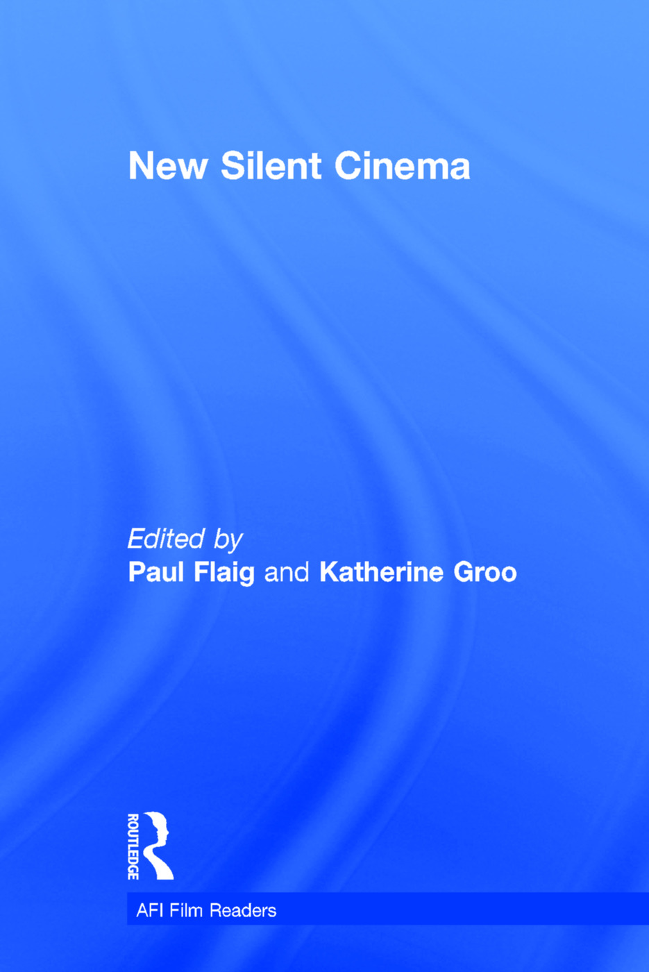 New Silent Cinema book cover