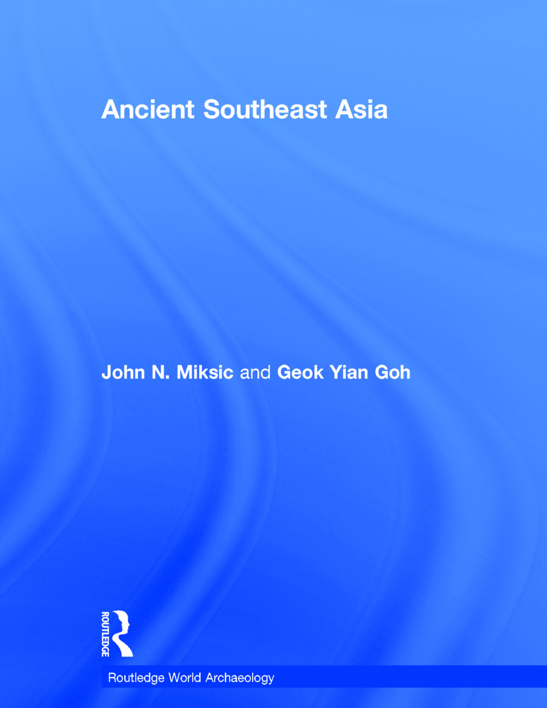 Ancient Southeast Asia: 1st Edition (Hardback) book cover