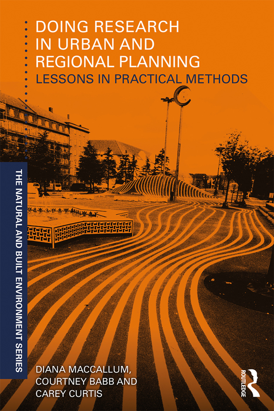 Doing Research in Urban and Regional Planning: Lessons in Practical Methods, 1st Edition (Paperback) book cover