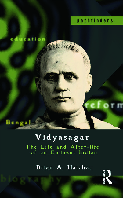 Vidyasagar: The Life and After-life of an Eminent Indian, 1st Edition (Paperback) book cover