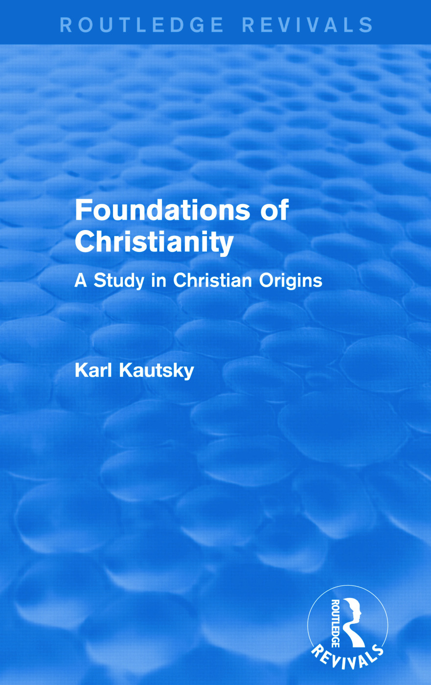Foundations of Christianity (Routledge Revivals): A Study in Christian Origins, 1st Edition (Paperback) book cover