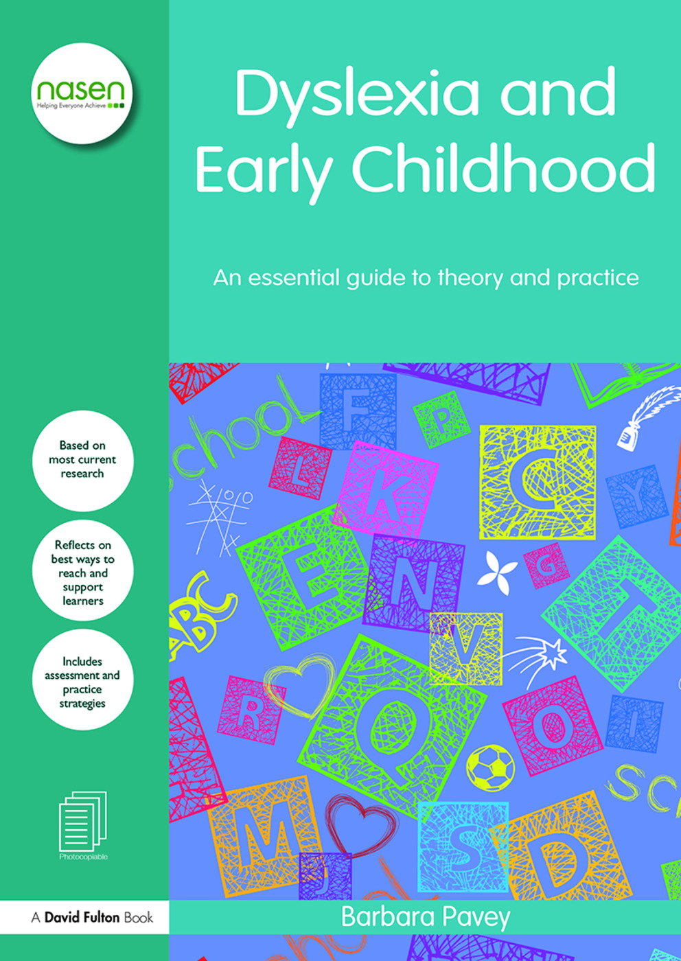 Dyslexia and Early Childhood: An essential guide to theory and practice, 1st Edition (Paperback) book cover