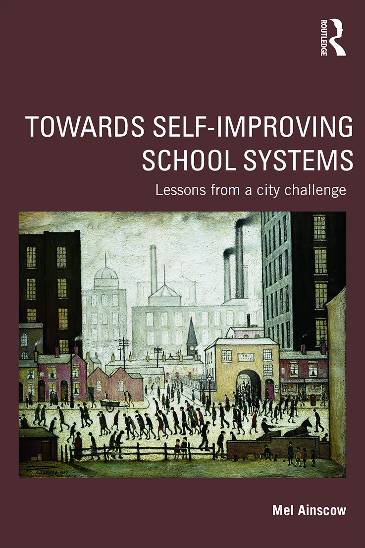 Towards Self-improving School Systems: Lessons from a city challenge, 1st Edition (Paperback) book cover
