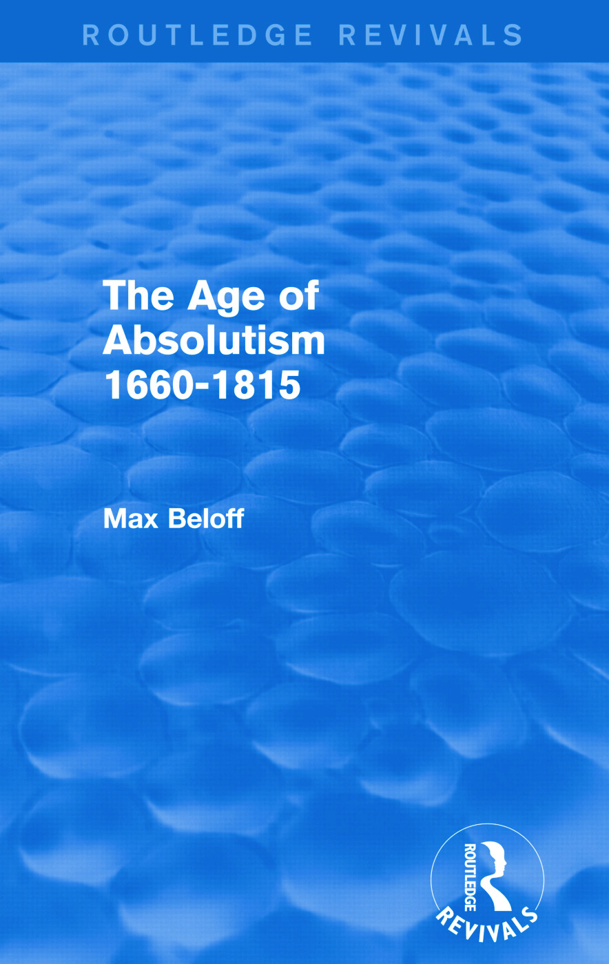 The Age of Absolutism 1660-1815 (Routledge Revivals) book cover
