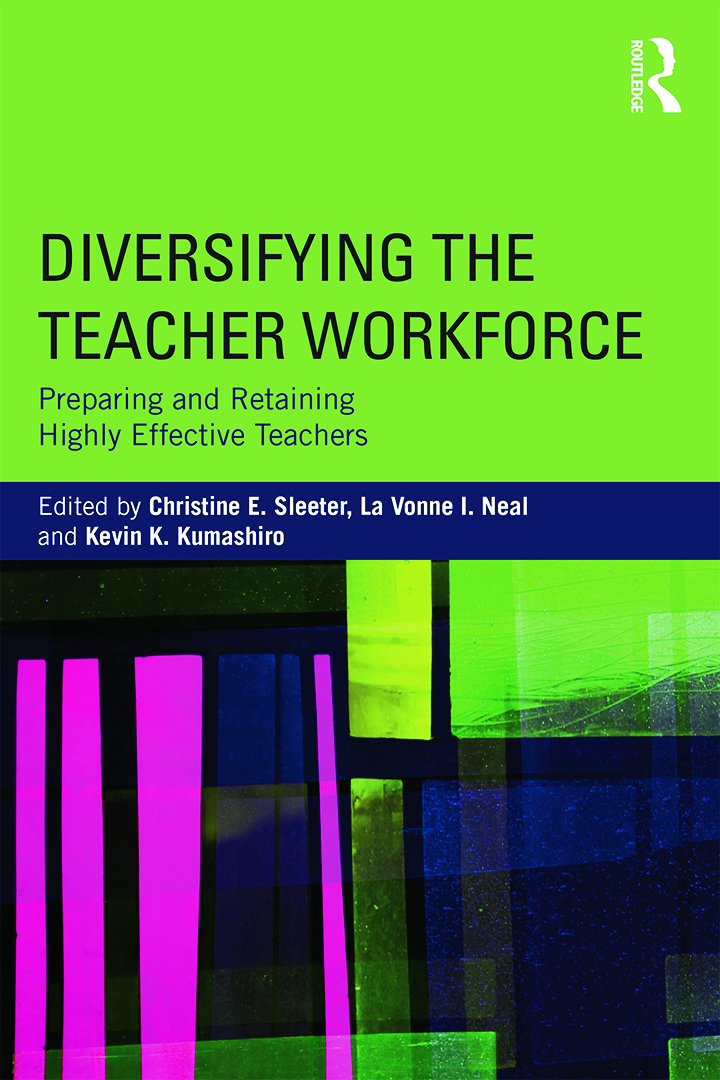 Diversifying the Teacher Workforce: Preparing and Retaining Highly Effective Teachers book cover