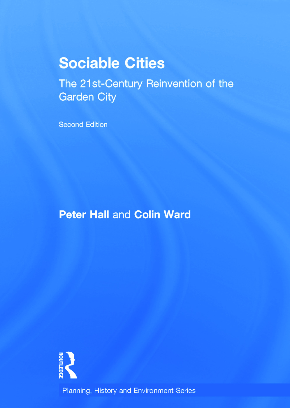 Sociable Cities: The 21st-Century Reinvention of the Garden City book cover