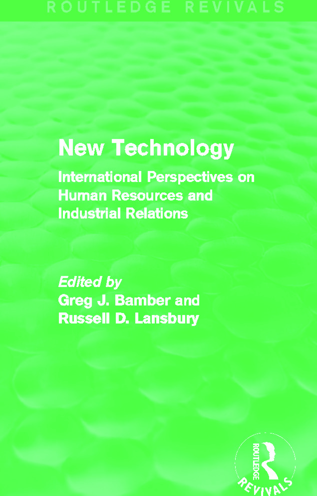 New Technology (Routledge Revivals): International Perspective on Human Resources and Industrial Relations book cover