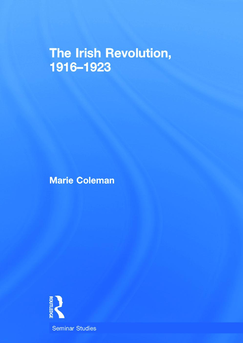 The Irish Revolution, 1916-1923: 1st Edition (Hardback) book cover