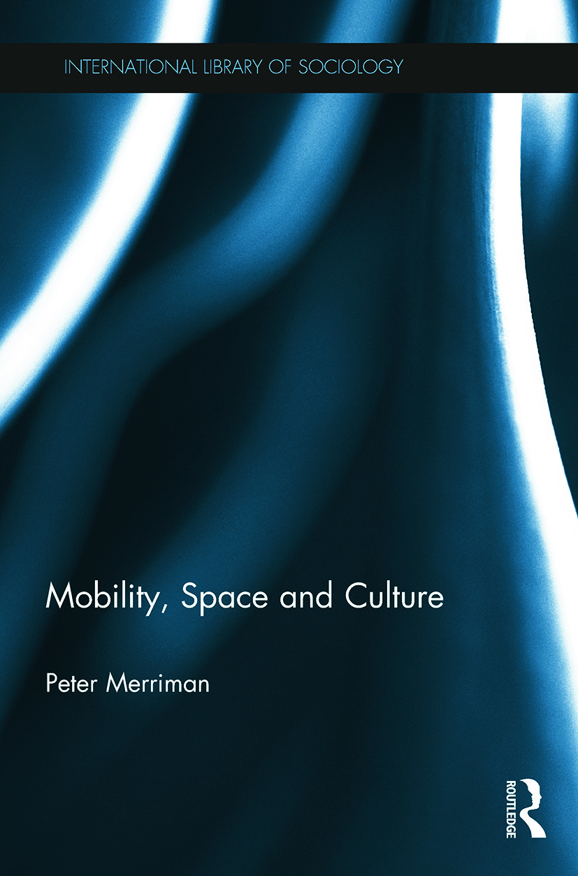 Mobility, Space and Culture book cover