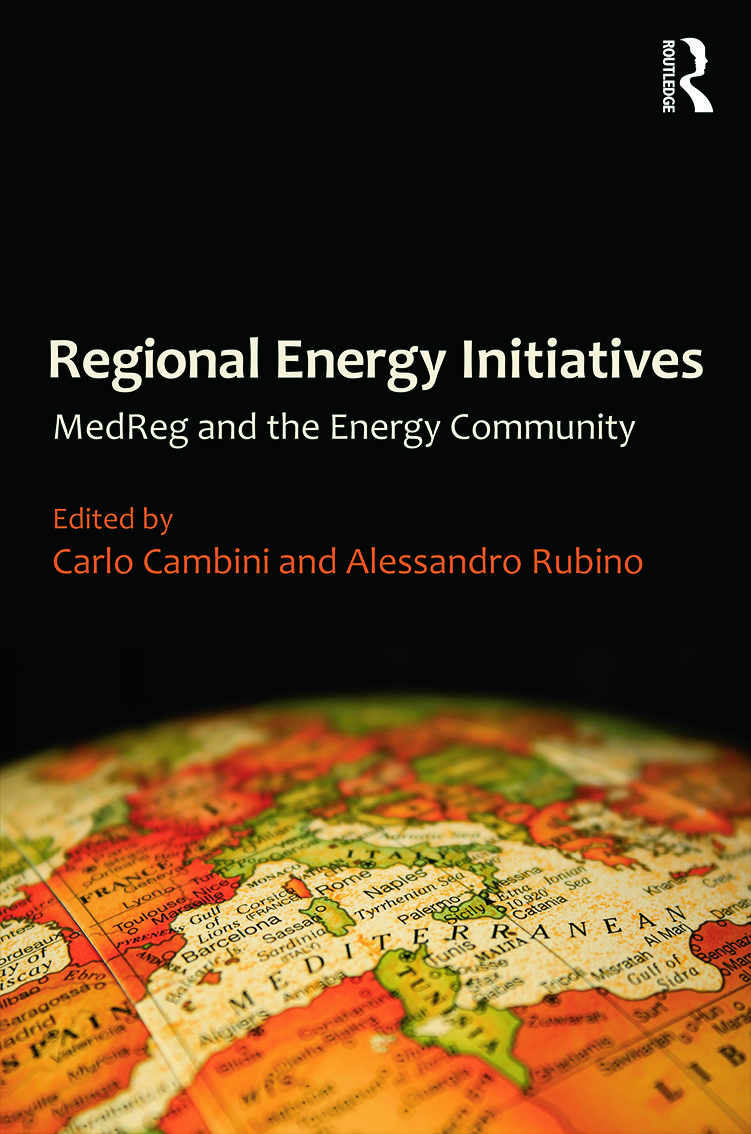 Regional Energy Initiatives: MedReg and the Energy Community, 1st Edition (Hardback) book cover