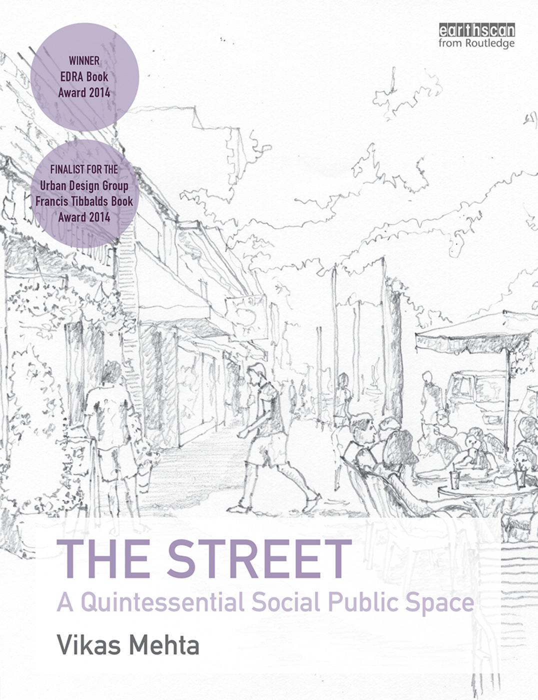 The Street: A Quintessential Social Public Space (Paperback) book cover