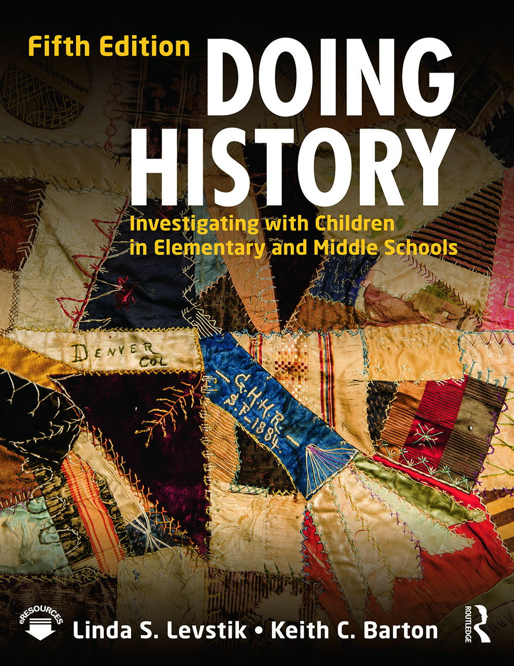 Doing History: Investigating with Children in Elementary and Middle Schools, 5th Edition (Paperback) book cover