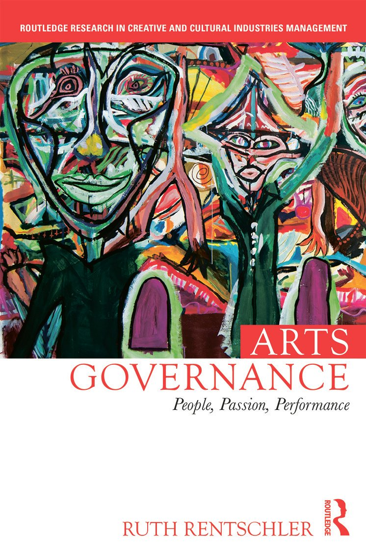 Arts Governance: People, Passion, Performance RPD (Hardback) book cover