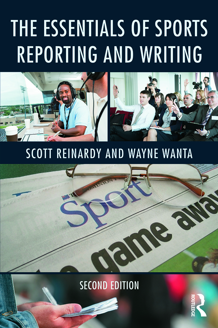 The Essentials of Sports Reporting and Writing: 2nd Edition (Paperback) book cover