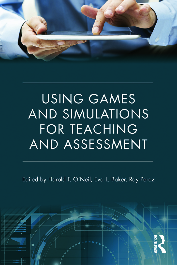 Using Games and Simulations for Teaching and Assessment: Key Issues (Paperback) book cover