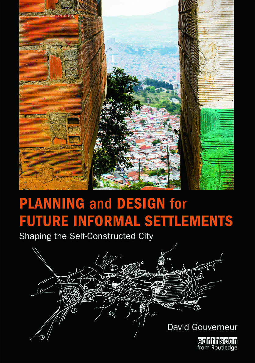 Planning and Design for Future Informal Settlements: Shaping the Self-Constructed City book cover