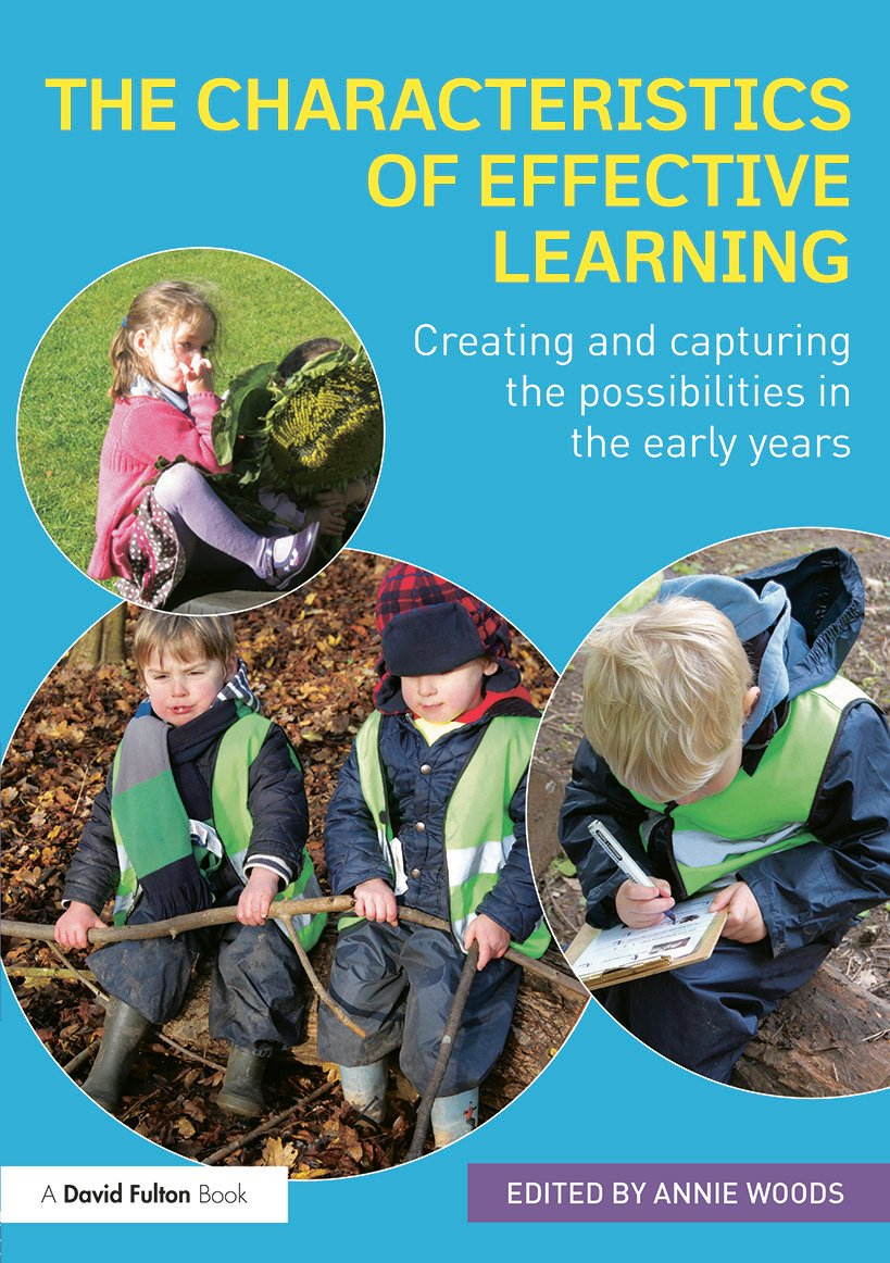 The Characteristics of Effective Learning: Creating and capturing the possibilities in the early years, 1st Edition (Paperback) book cover