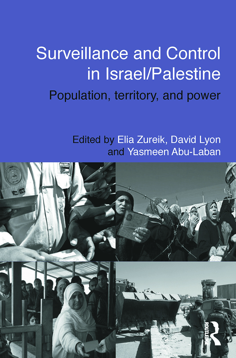 Surveillance and Control in Israel/Palestine
