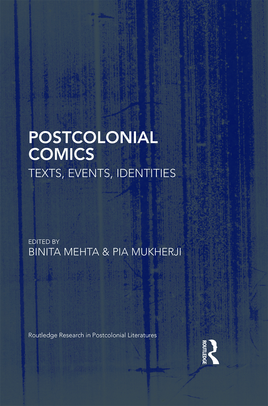 Postcolonial Comics: Texts, Events, Identities book cover