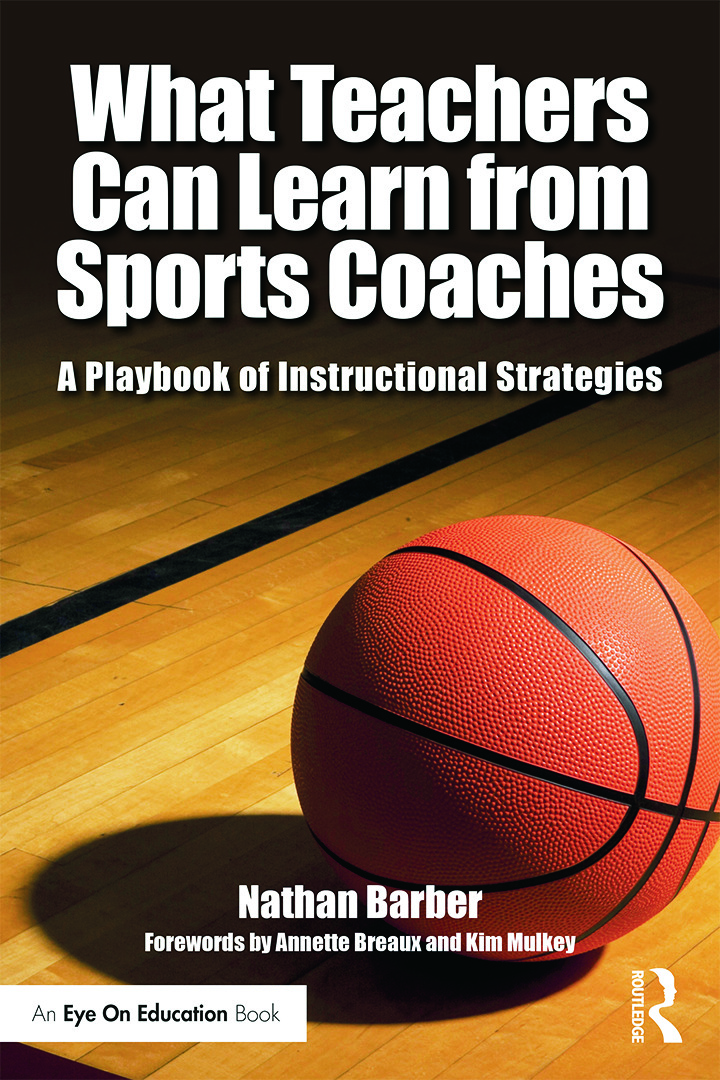 What Teachers Can Learn From Sports Coaches: A Playbook of Instructional Strategies book cover
