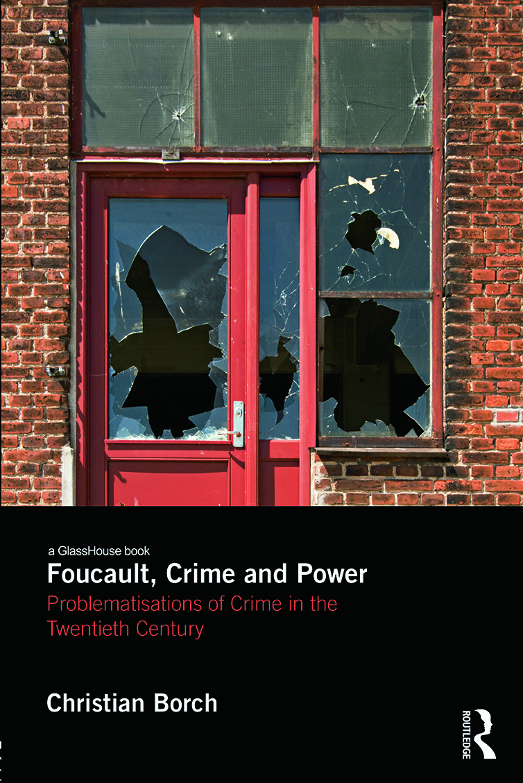 Foucault, Crime and Power: Problematisations of Crime in the Twentieth Century book cover