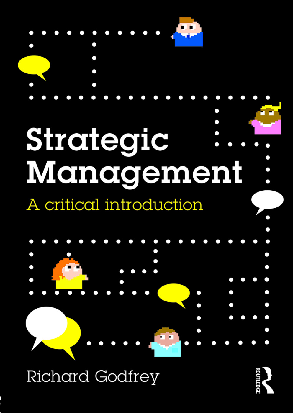 Strategic Management: A Critical Introduction book cover