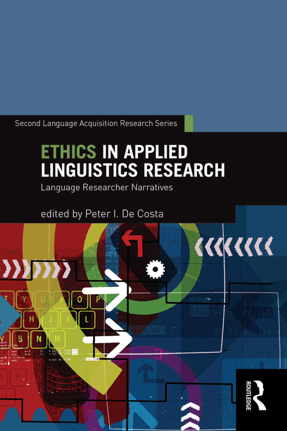 Ethics in Applied Linguistics Research: Language Researcher Narratives (Paperback) book cover