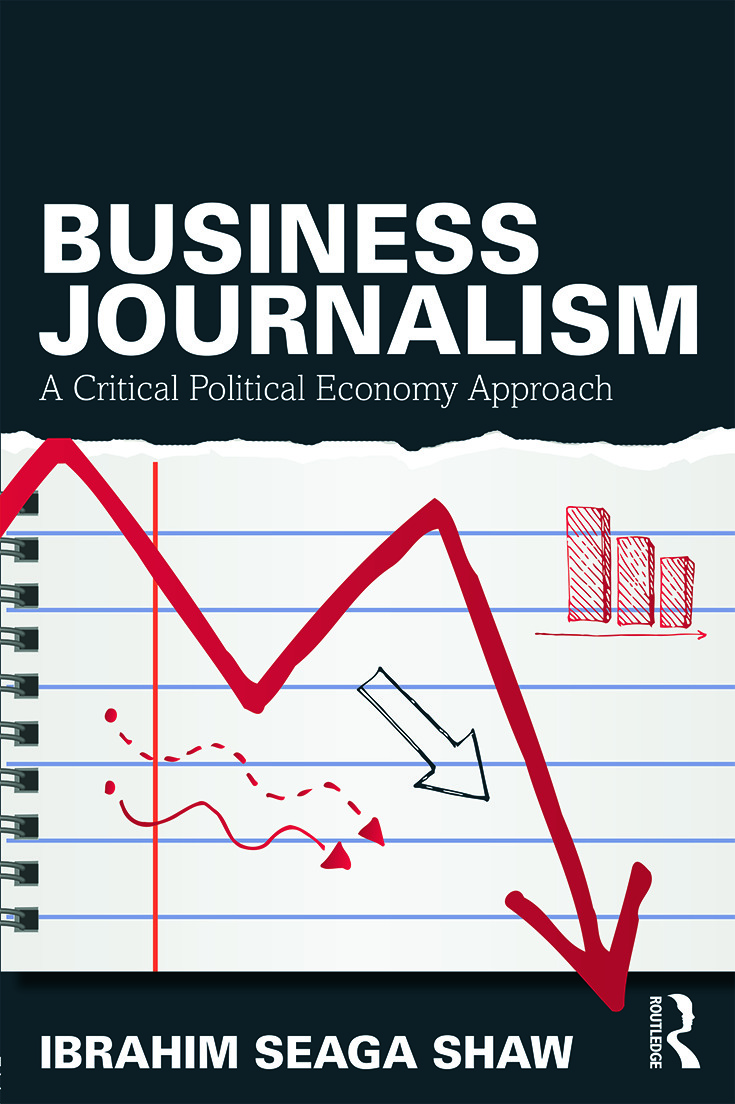 Business Journalism: A Critical Political Economy Approach, 1st Edition (Paperback) book cover