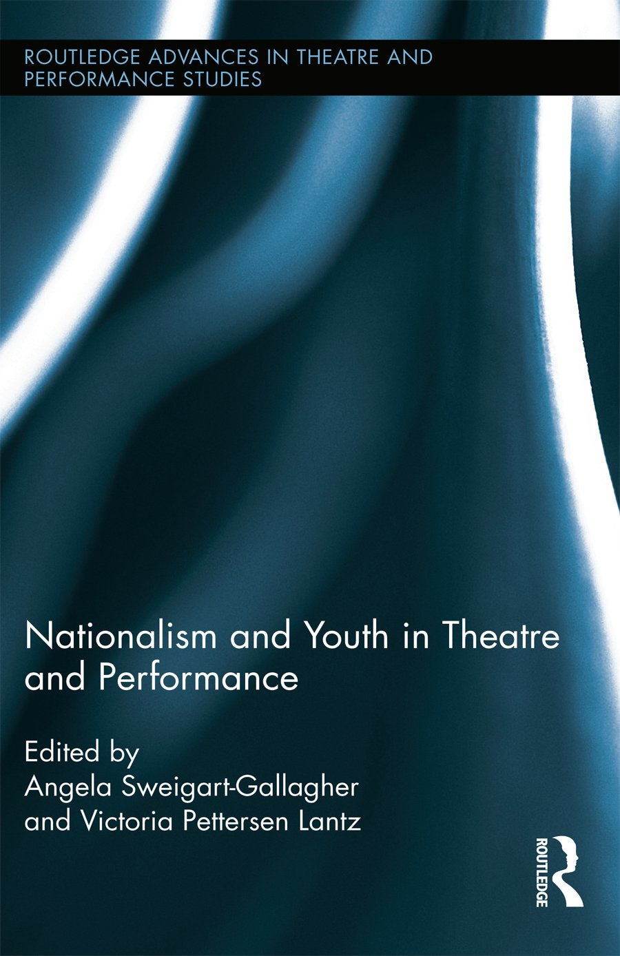 Nationalism and Youth in Theatre and Performance book cover