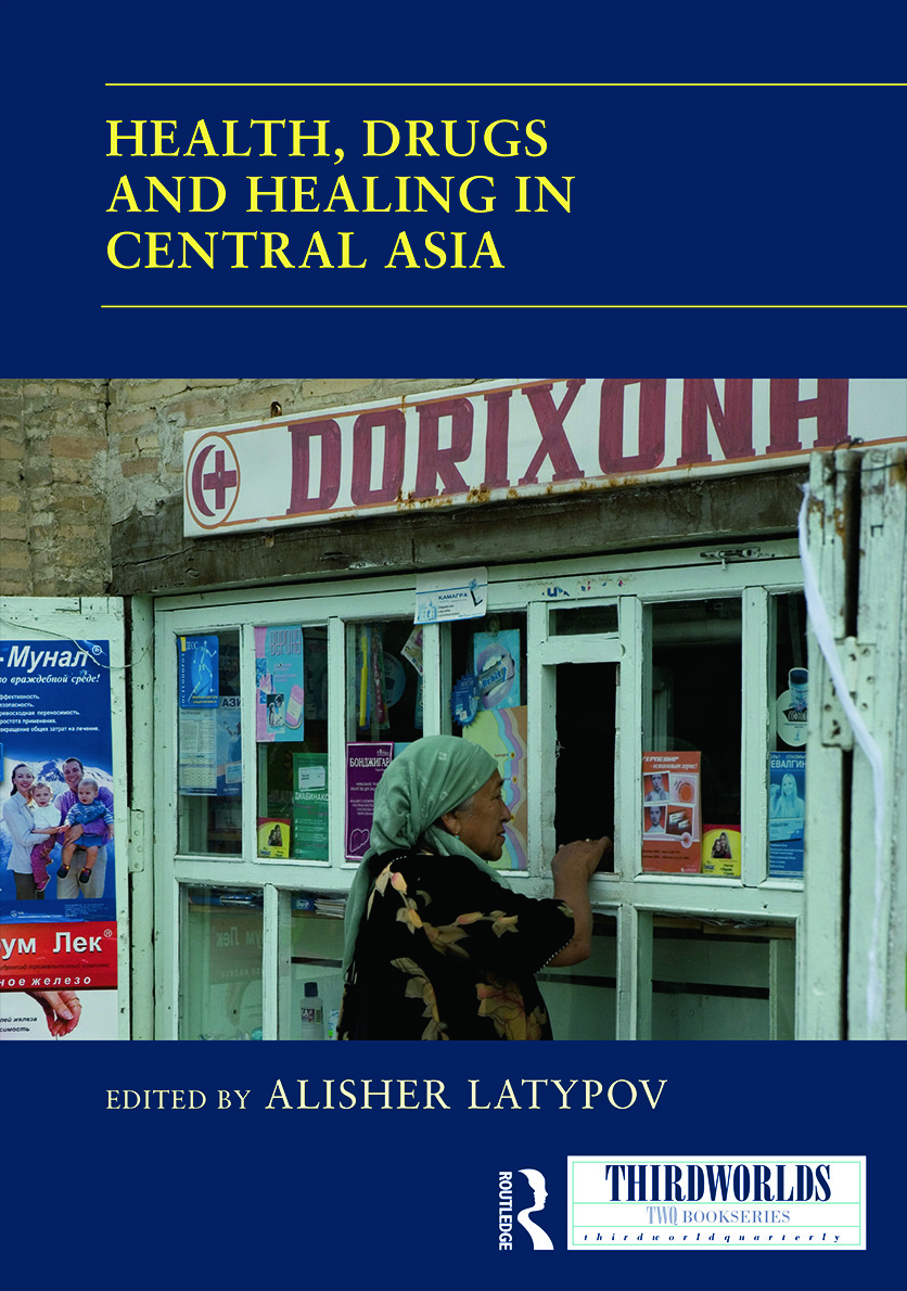 Health, Drugs and Healing in Central Asia book cover
