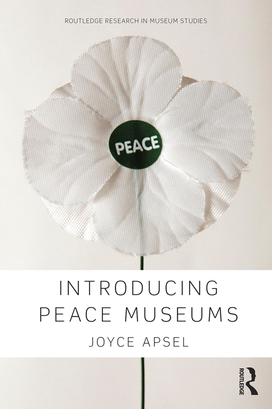Introducing Peace Museums: 1st Edition (Hardback) book cover