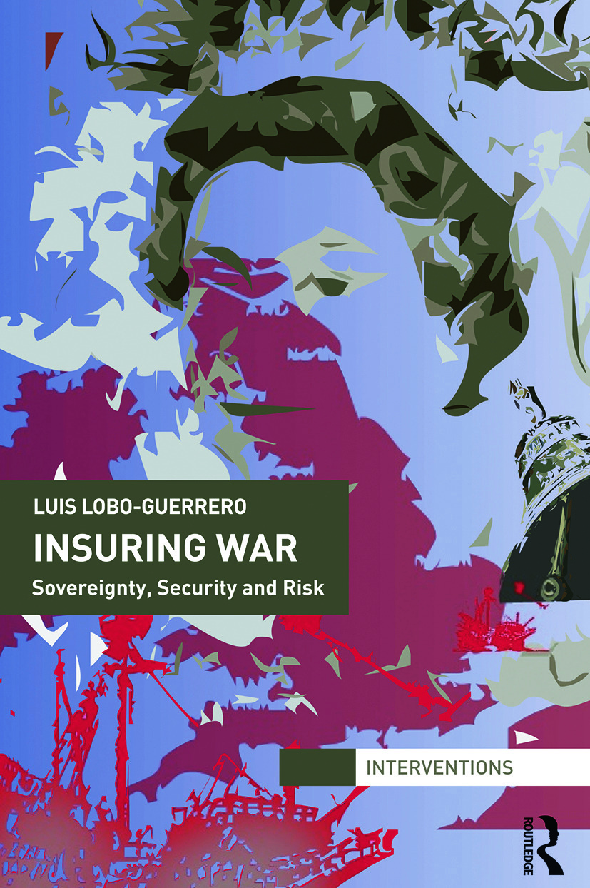 Insuring War: Sovereignty, Security and Risk, 1st Edition (Paperback) book cover