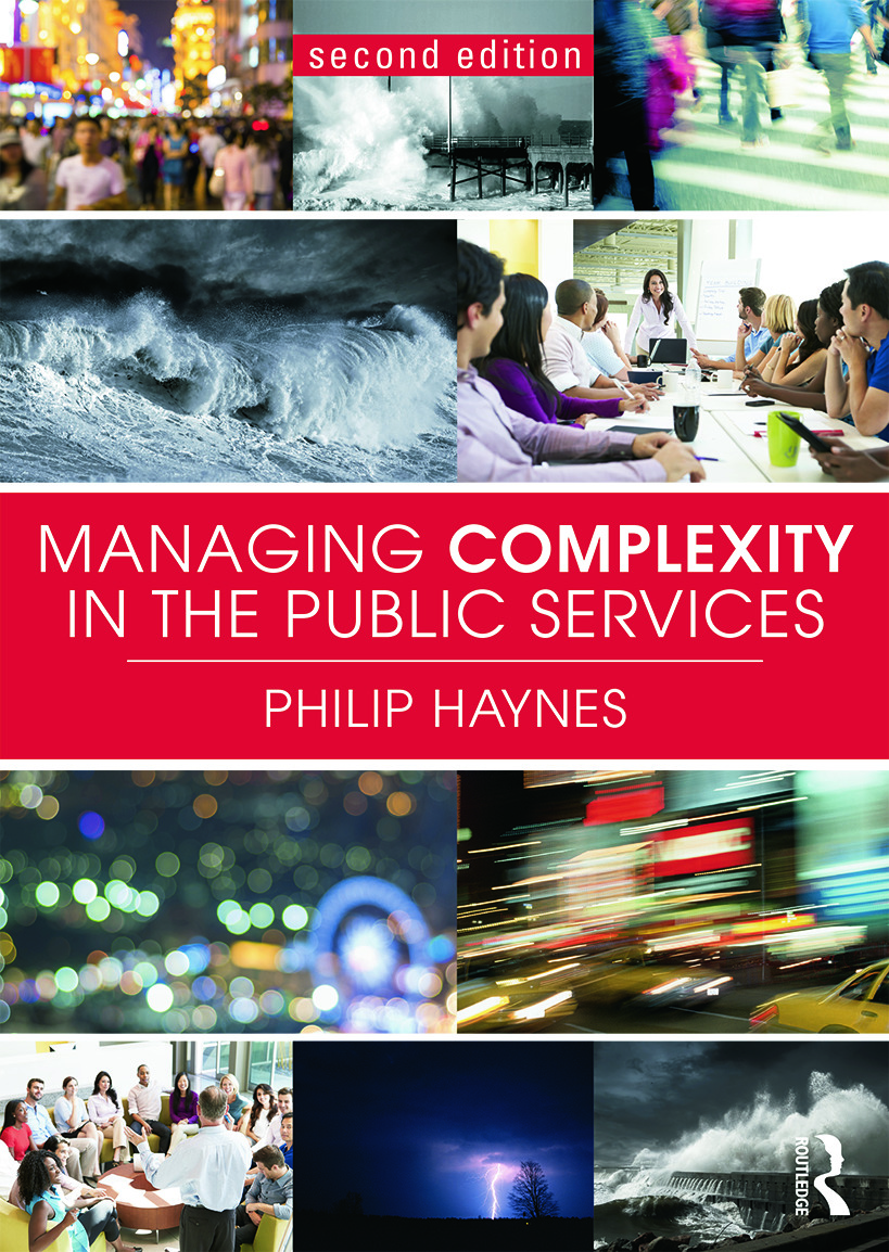 Managing Complexity in the Public Services: 2nd Edition (Paperback) book cover