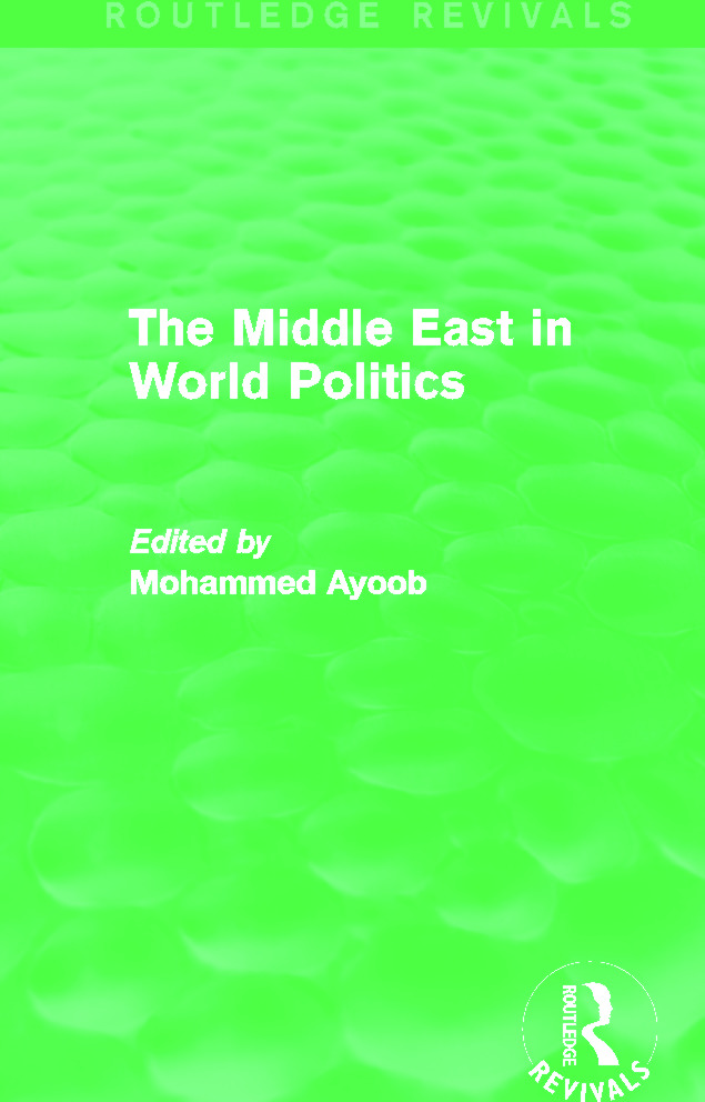 The Middle East in World Politics (Routledge Revivals): 1st Edition (e-Book) book cover