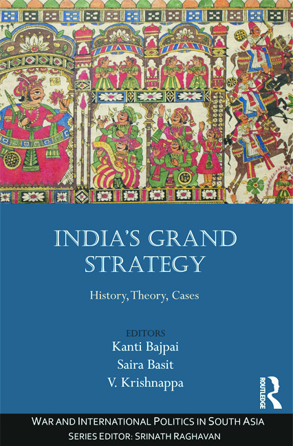 India's Grand Strategy: History, Theory, Cases, 1st Edition (Hardback) book cover