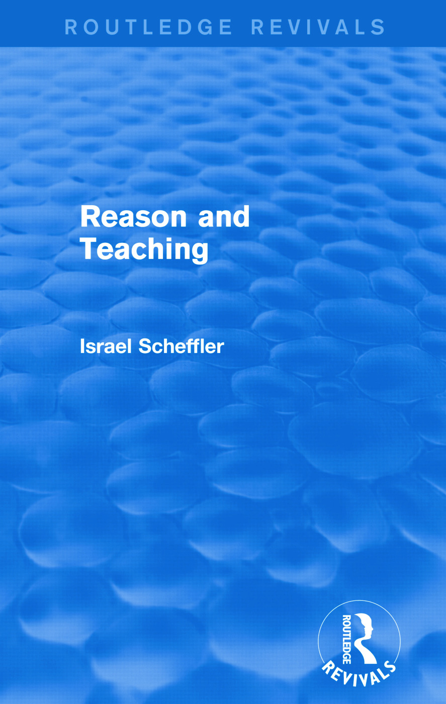 Reason and Teaching (Routledge Revivals): 1st Edition (Paperback) book cover
