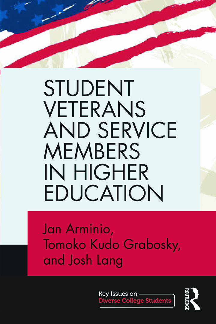 Student Veterans and Service Members in Higher Education: 1st Edition (Paperback) book cover