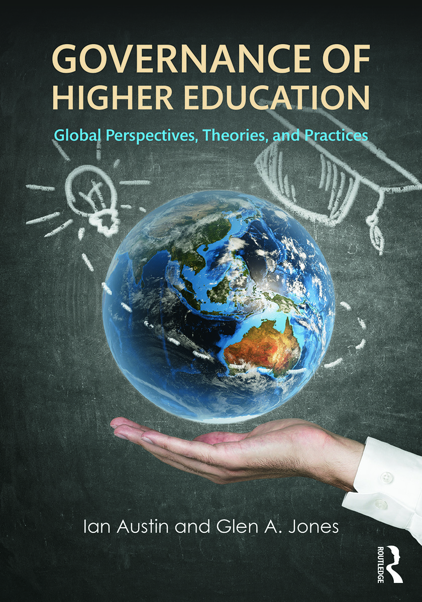 Governance of Higher Education: Global Perspectives, Theories, and Practices, 1st Edition (Paperback) book cover