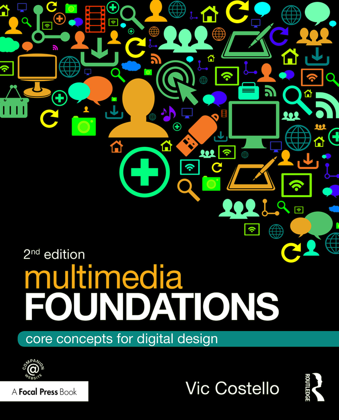 Multimedia Foundations: Core Concepts for Digital Design, 2nd Edition (Paperback) book cover