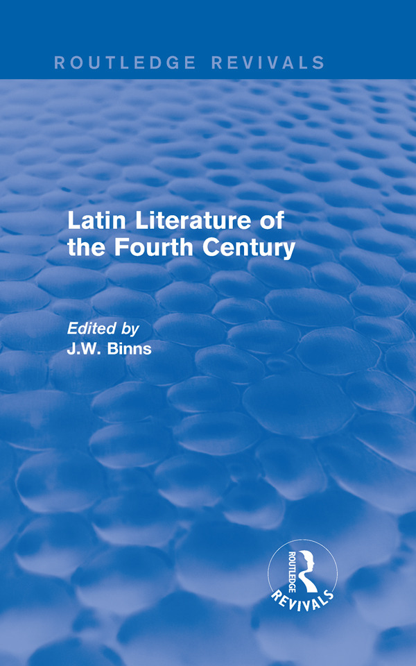Latin Literature of the Fourth Century (Routledge Revivals): 1st Edition (Paperback) book cover