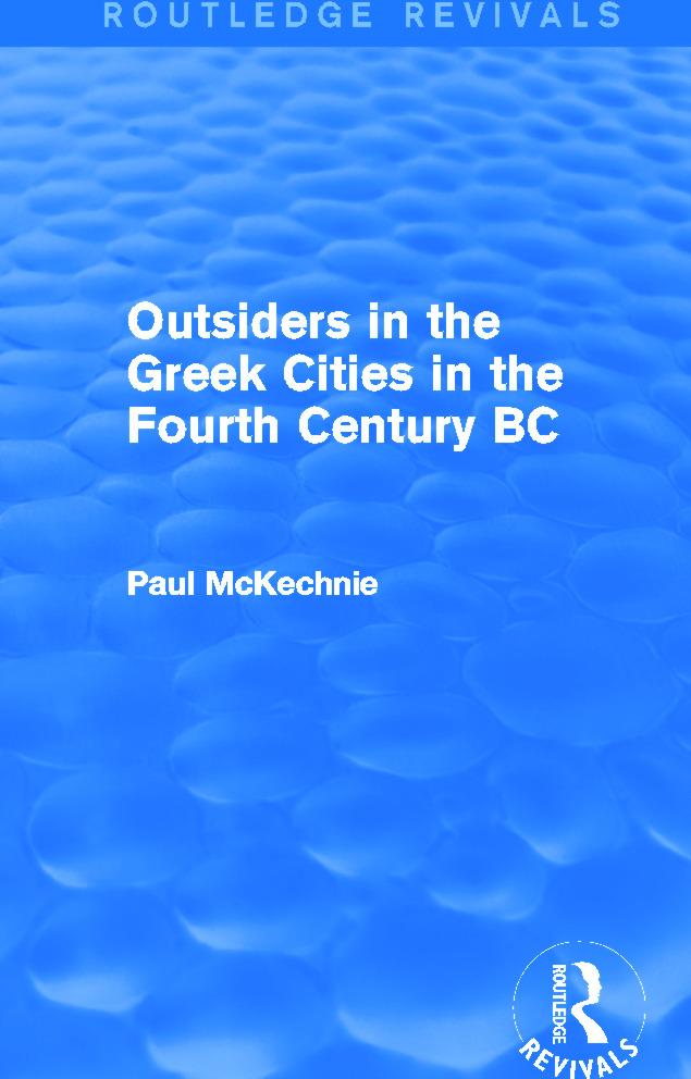 Outsiders in the Greek Cities in the Fourth Century BC (Routledge Revivals) (Hardback) book cover