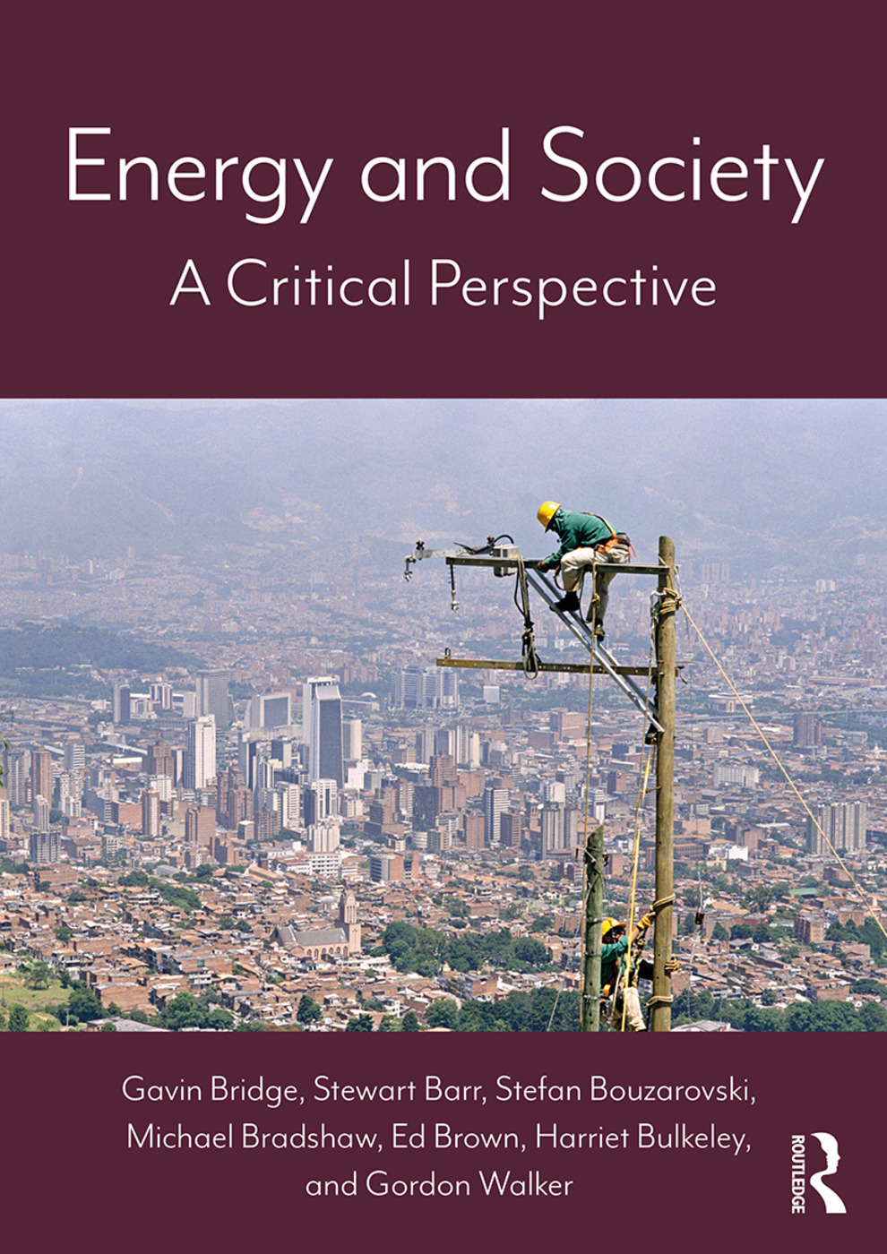 Energy and Society: A Critical Perspective, 1st Edition (Paperback) book cover