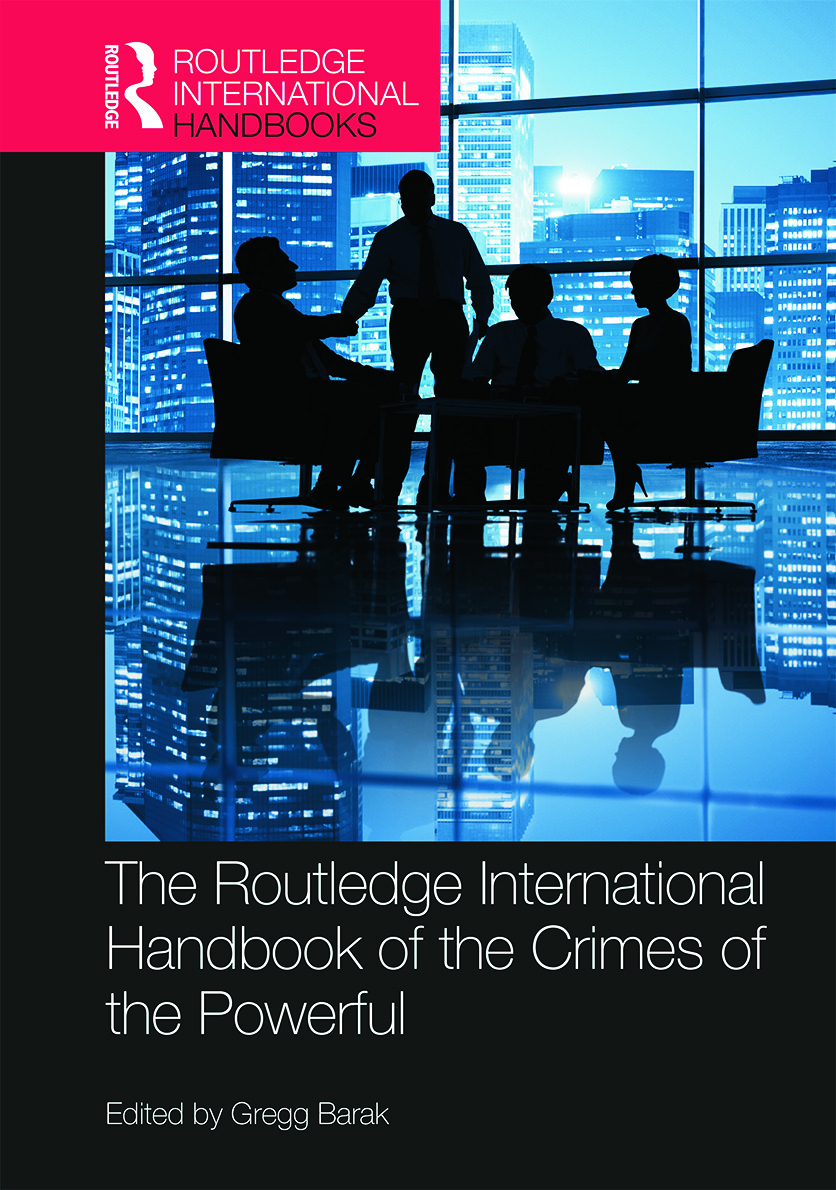The Routledge International Handbook of the Crimes of the Powerful (Hardback) book cover