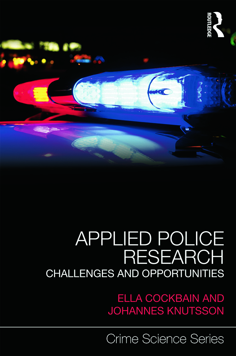 Applied Police Research: Challenges and opportunities book cover