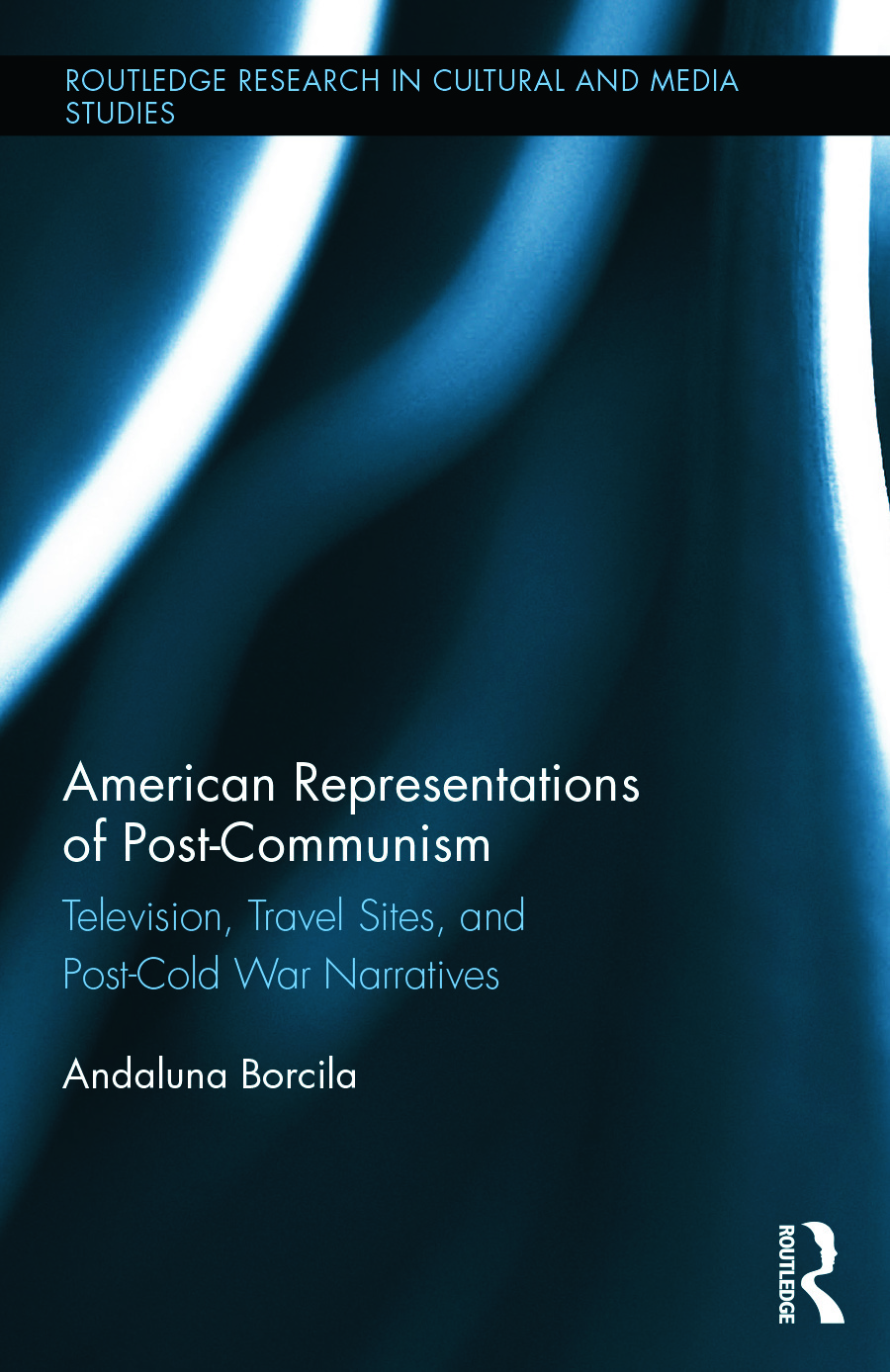 American Representations of Post-Communism: Television, Travel Sites, and Post-Cold War Narratives book cover