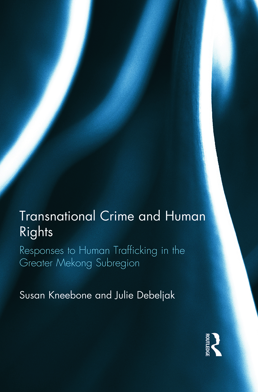 Transnational Crime and Human Rights: Responses to Human Trafficking in the Greater Mekong Subregion book cover