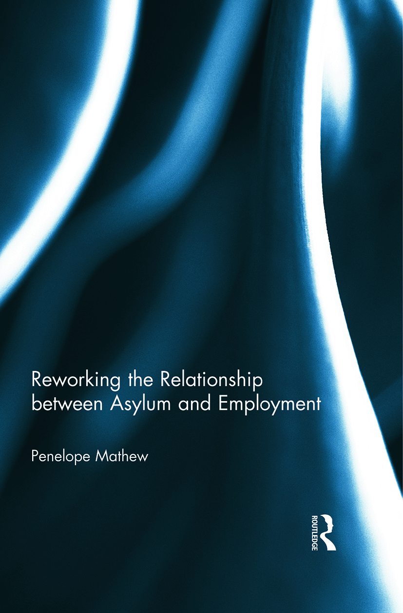 Reworking the Relationship between Asylum and Employment (Paperback) book cover