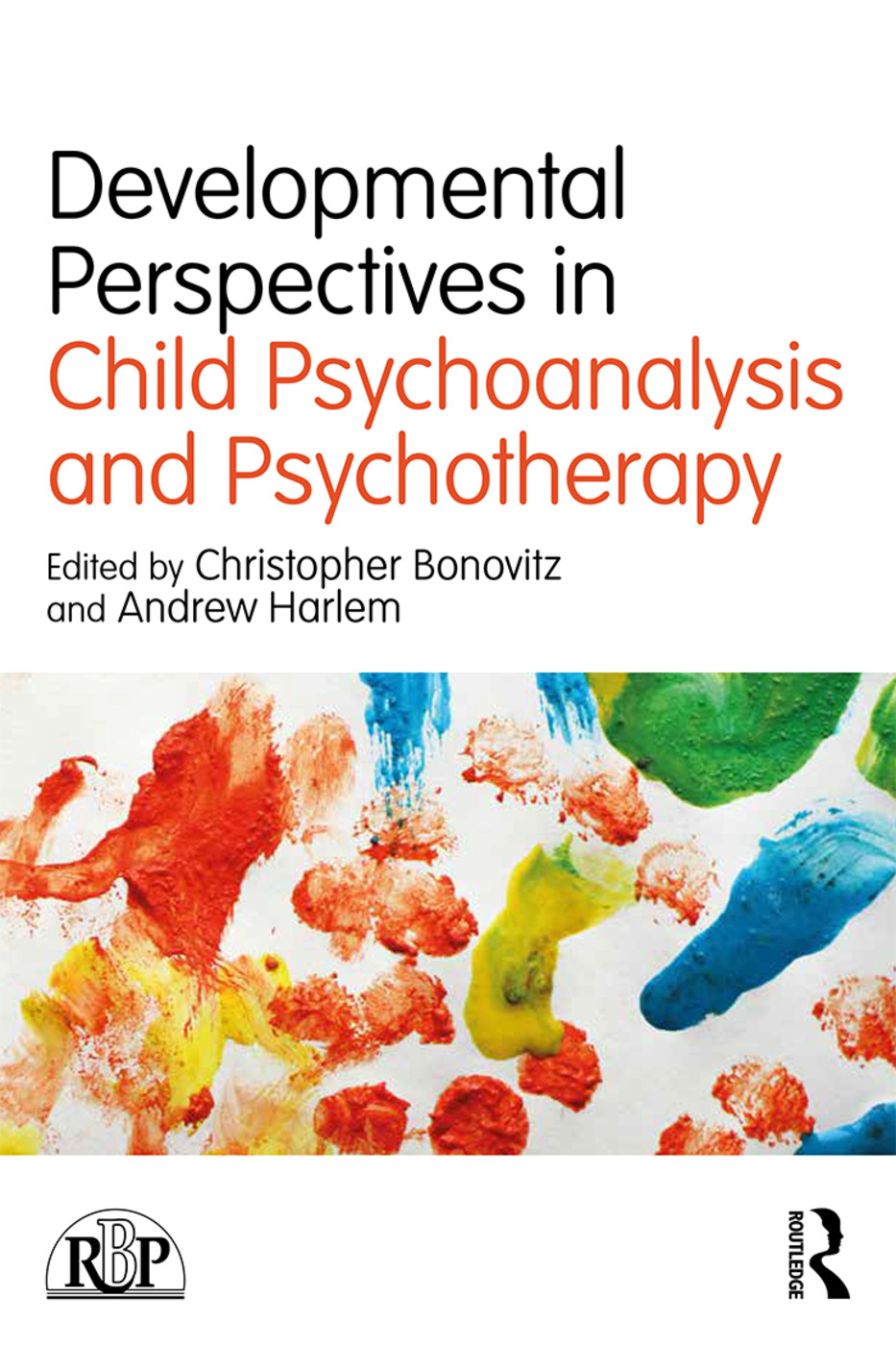 Developmental Perspectives in Child Psychoanalysis and Psychotherapy book cover