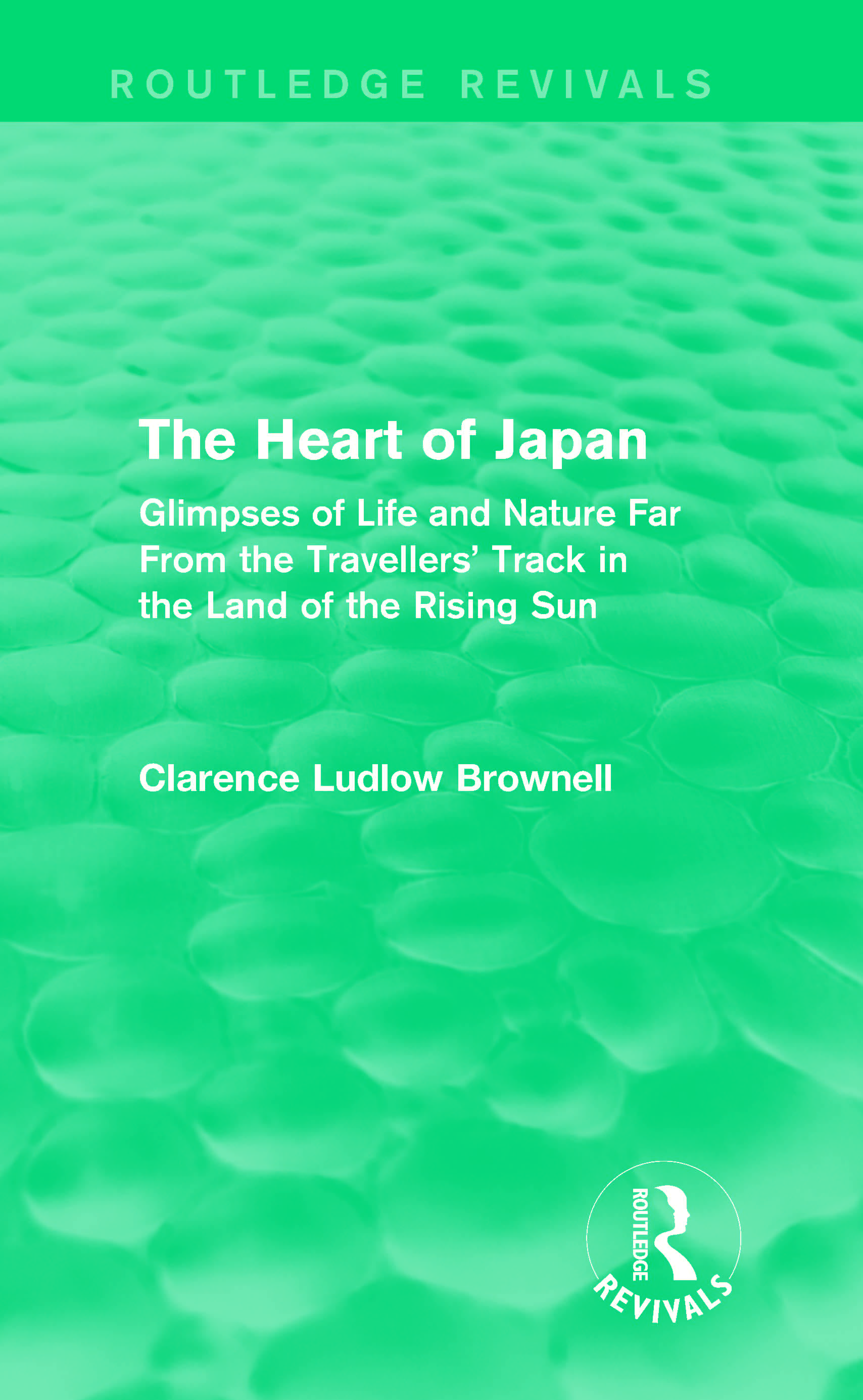 The Heart of Japan (Routledge Revivals)