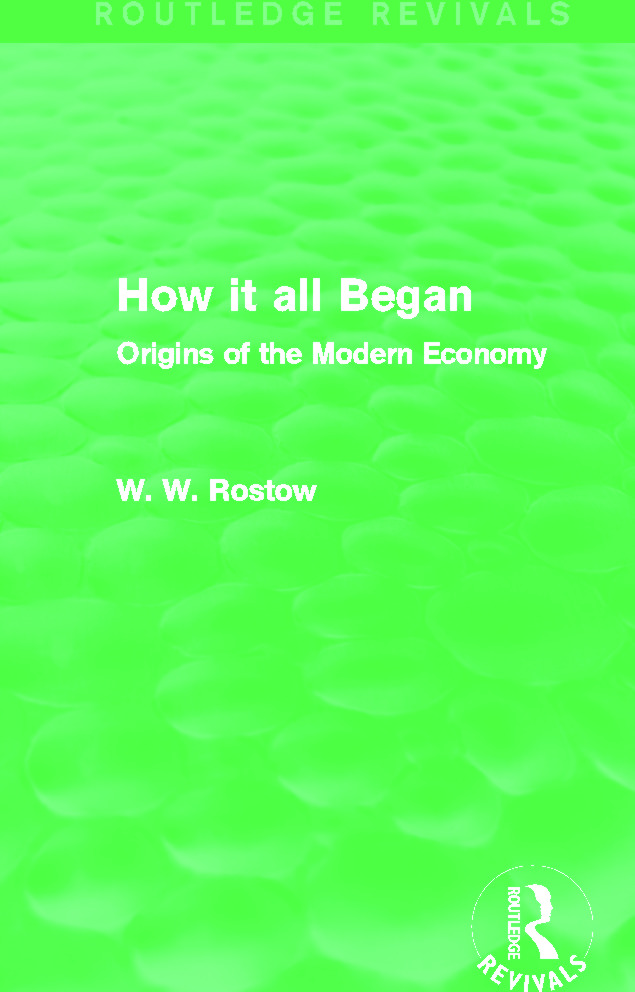 How it all Began (Routledge Revivals): Origins of the Modern Economy, 1st Edition (Paperback) book cover
